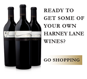 Ready to get some of your own Harney Lane Wines?